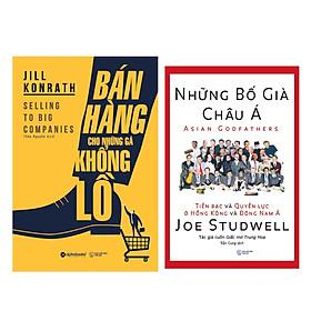 Combo Sách Kĩ Năng Kinh Doanh: Những Bố Già Châu Á (Tái Bản 2018) + Bán Hàng Cho Những Gã Khổng Lồ