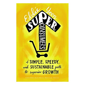 Harvard Business Review: Super Consumers