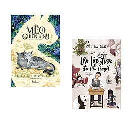 Combo 2 cuốn Mèo chiến binh - Bí mật rừng sâu  + Lên lớp không được đọc tiểu thuyết