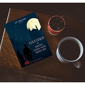 OXFORD VÀ NHỮNG NGỌN THÁP MỘNG MƠ - Lý Thanh