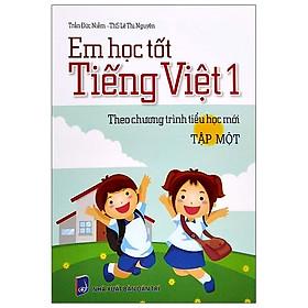 Em Học Tốt Tiếng Việt Lớp 1 - Tập 2