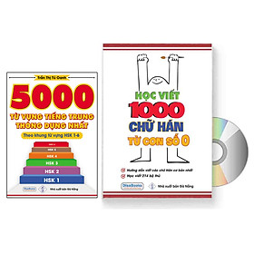 Combo 2 sách 5000 Từ Vựng Tiếng Trung Thông Dụng + Học Viết 1000 Chữ Hán Từ Con Số 0 + DVD tài liệu
