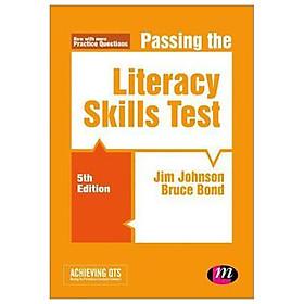 Passing The Literacy Skills Test
