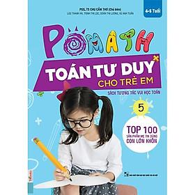 POMath - Toán Tư Duy Cho Trẻ Em 4-6 Tuổi (Tập 5) (Tặng kèm iring siêu dễ thương s2)