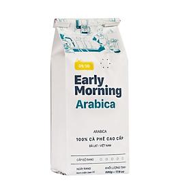 Cà Phê Nguyên Hạt Cao Cấp Early Morning - Arabica (500G)