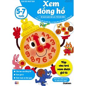 Xem đồng hồ (5~7 tuổi) – Giáo dục Nhật Bản – Bộ sách dành cho lứa tuổi nhi đồng – Thích hợp cho trẻ bắt đầu có hứng thú với việc xem đồng hồ