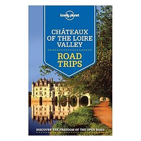Hình đại diện sản phẩm Chateaux Of The Loire Valley Road Trips 1Ed