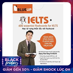 600 Essential Flashcard For Ielts Blue Up (Phần 1)