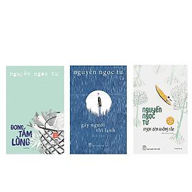 Combo 3 cuốn Đong tấm lòng + Gáy người thì lạnh + Ngọn đèn không tắt