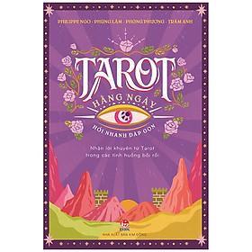 Tarot Hằng Ngày – Hỏi Nhanh Đáp Gọn