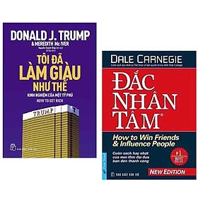 Combo 2 Cuốn : D.Trump - Tôi Đã Làm Giàu Như Thế + PQ - Đắc Nhân Tâm ( Những Cuốn Sách Tạo Nên Sức Mạnh Quan Trọng Nhất Đối Với Sự Thành Công Của Bạn )
