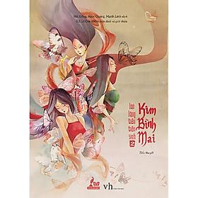 bộ tiểu thuyết về chủ đề gia đình đầu tiên của Trung Quốc: Kim Bình Mai 2