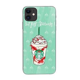 Ốp kính cường lực in họa tiết But first Starbucks - KRCD0025 cho điện thoại iPhone 11