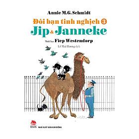 Đôi Bạn Tinh Nghịch Jip Và Janneke - Tập 3 (Tái Bản 2018)