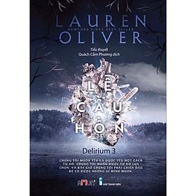 Một cuốn sách xuất sắc về tình yêu phần cuối: Delirium 3 - Lễ cầu hồn