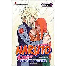Naruto Tập 53: Naruto Ra Đời