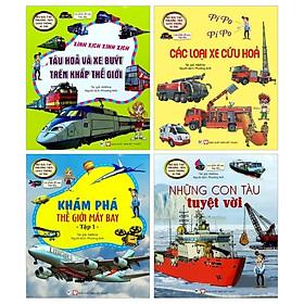 Bộ Sách Bộ Sưu Tập Phương Tiện Giao Thông Kì Thú Và Nhiều Đề Can Hấp Dẫn: Khám Phá Máy Bay Tập 1 + Những Con Tàu Tuyệt Vời + Tàu Hỏa Và Xe Buýt Trên Khắp Thế Giới + Các Loại Xe Cứu Hỏa ( Bộ 4 Cuốn)