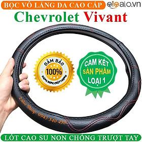 Bọc Vô Lăng Da dành cho Xe Chevrolet Vivant Lót Cao Su Non Cao Cấp Chống Trượt Tay