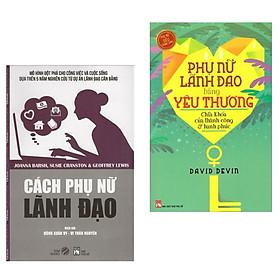 Combo Sách Kỹ Năng Lãnh Đạo Của Phụ Nữ : Cách Phụ Nữ Lãnh Đạo +  Phụ Nữ Lãnh Đạo Bằng Yêu Thương ( Tặng kèm bookmark Green Life)