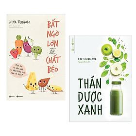 Combo Bài Thuốc Y Học: Bất Ngờ Lớn Về Chất Béo + Thần Dược Xanh (Bí Kíp Để Có Một Cơ Thể Khỏe Mạnh - Tặng Kèm Bookmark Green Life)