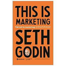 Sách - This is marketing - Thế mới là marketing
