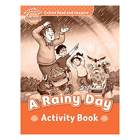 Oxford Read And Imagine Beginner: A Rainy Day (Activity Book)