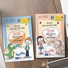 Bộ cẩm nang giáo dục giới tính - Dành cho bé trai và bé gái (trọn bộ 2 cuốn)