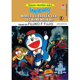 Doraemon Tranh Truyện Màu - Nobita Và Chuyến Tàu Tốc Hành Ngân Hà Tập 2 (Tái Bản 2020)