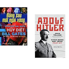 Combo 2 cuốn sách: Bill Gates - Những Âm Mưu Hủy Diệt + Adolf Hitler - Chân Dung Một Trùm Phát Xít