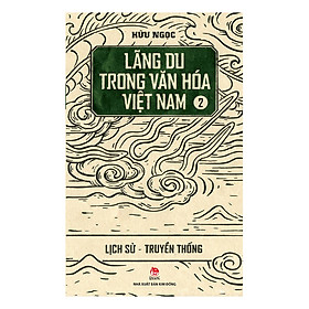 Lãng Du Trong Văn Hóa Việt Nam - 2 - Lịch Sử - Truyền Thống
