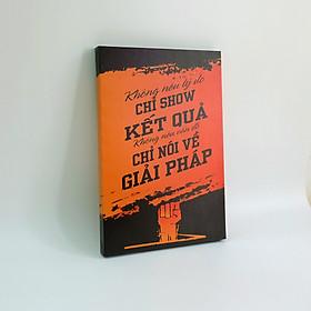 Hình ảnh Tranh slogan canvas tạo động lực [trang trí văn phòng] OFV067 Không nêu lý do chỉ show kết quả Cocopic