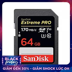 Thẻ Nhớ SDXC Sandisk Extreme Pro 170MB/s V30 64GB - Hàng Nhập Khẩu