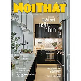 Tạp chí Nội Thất số 303 (Tháng 12.2020)