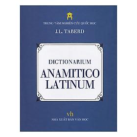 [Download Sách] Dictionarium ANAMITICO LATINUM