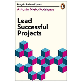 Lead Successful Projects (Penguin Business Experts Series)