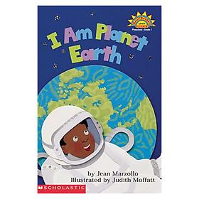 Scholastic Reader Level 1: I Am Planet Earth