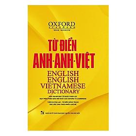 Từ Điển Oxford Anh - Anh - Việt (Bìa Vàng) (Tặng Bookmark độc đáo CR)