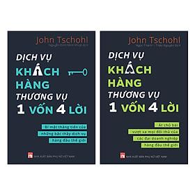 Combo Dịch Vụ Khách Hàng Thương Vụ 1 Vốn 4 Lời (2 Cuốn)
