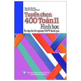 Tuyển Chọn 400 Toán Lớp 11 - Hình Học - Ôn Tập Thi Tốt Nghiệp THPT Quốc Gia