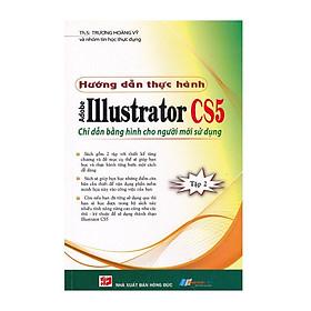 Hướng Dẫn Thực Hành Adobe Illustrator CS5 - Tập 2