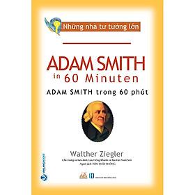 Nhà Tư Tưởng Lớn - Adam SmithTrong 60 Phút