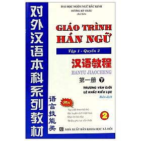 [Download sách] Giáo Trình Hán Ngữ Tập 1 - Quyển 2