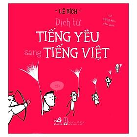 Dịch Từ Tiếng Yêu Sang Tiếng Việt (Tái Bản 2019)