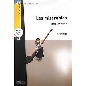 Sách luyện đọc tiếng Pháp trình độ A2 (kèm audio) - LFF A2- Les misérables - tome 2