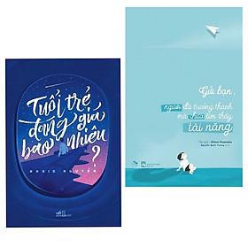 Combo 2 cuốn sách hay nhất về kĩ năng sống: Tuổi Trẻ Đáng Giá Bao Nhiêu +  Gửi bạn, người đã trưởng thành mà chưa tìm thấy tài năng ( Tặng kèm Bookmark Happy Life)