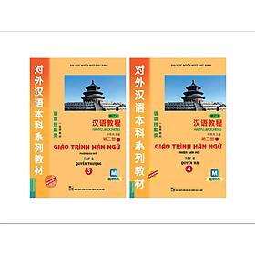 Combo 2 Cuốn: Giáo Trình Hán Ngữ 3 Và Giáo Trình Hán Ngữ 4 (Tập 2 - Tái Bản) (Học Kèm App: MCBooks Application)