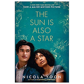 The Sun Is Also A Star - Movie Tie-In Edition