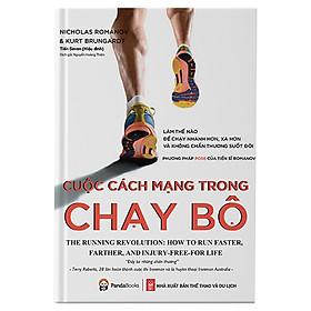 Cuốn Sách Tuyệt Vời Cung Cấp Cho Những Người Chạy Bộ Mọi Thứ Họ Cần Biết Để Chuyển Sang Một Cách Chạy An Toàn Và Hiệu Quả: Cuộc Cách Mạng Trong Chạy Bộ