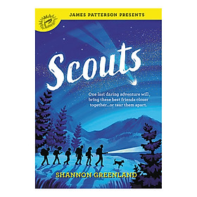 Scouts (Shannon Greenland, Foreword by James Patterson)