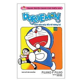 Doraemon - Chú Mèo Máy Đến Từ Tương Lai Tập 19 (Tái Bản 2019)